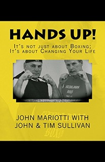 HANDS UP: John Mariotti Returns With A New, Fun And Informative Book