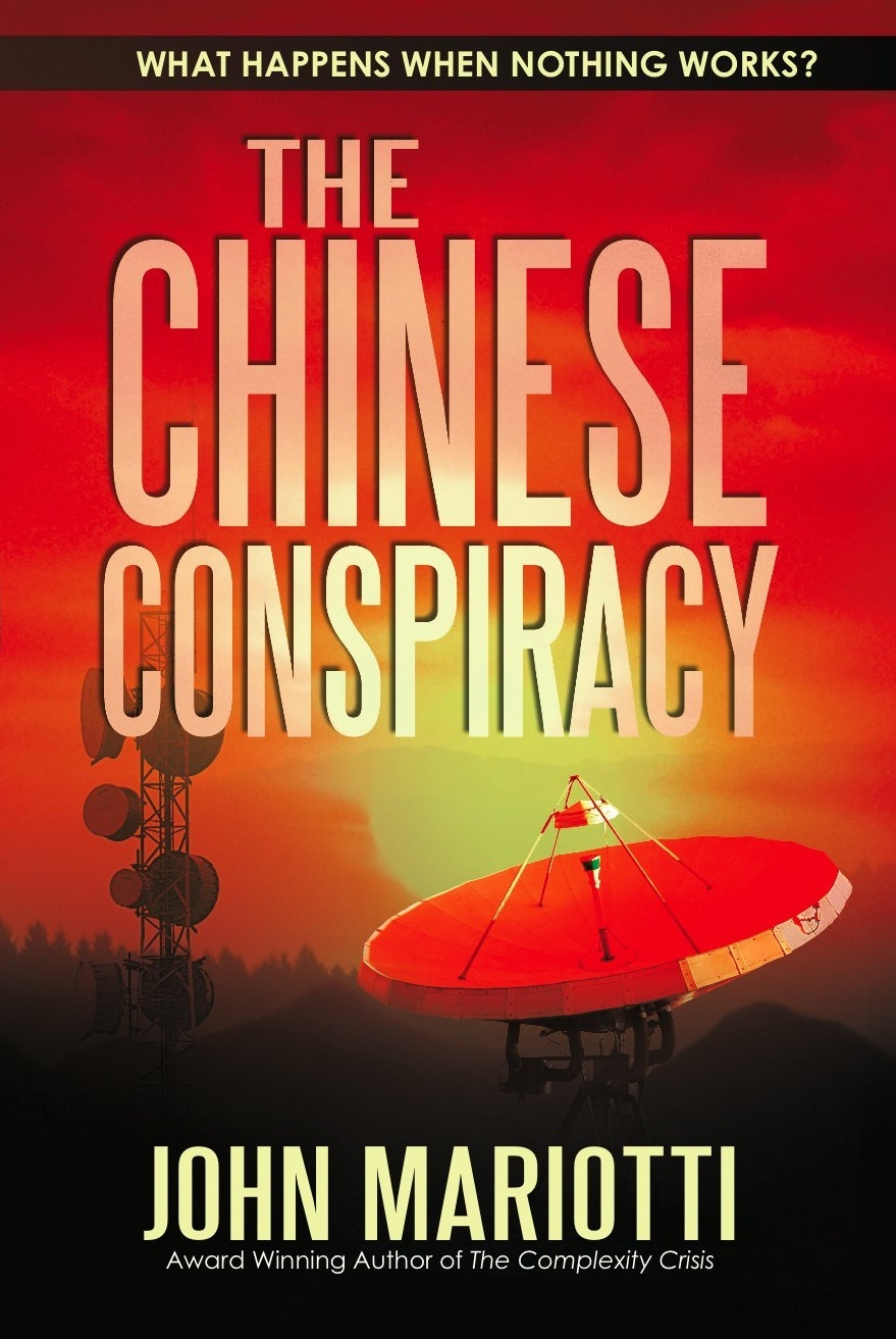 The Chinese Conspiracy, a novel by John Mariotti