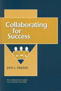 Collaborating for Success by John Mariotti